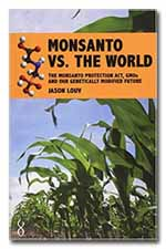 Monsanto vs the World